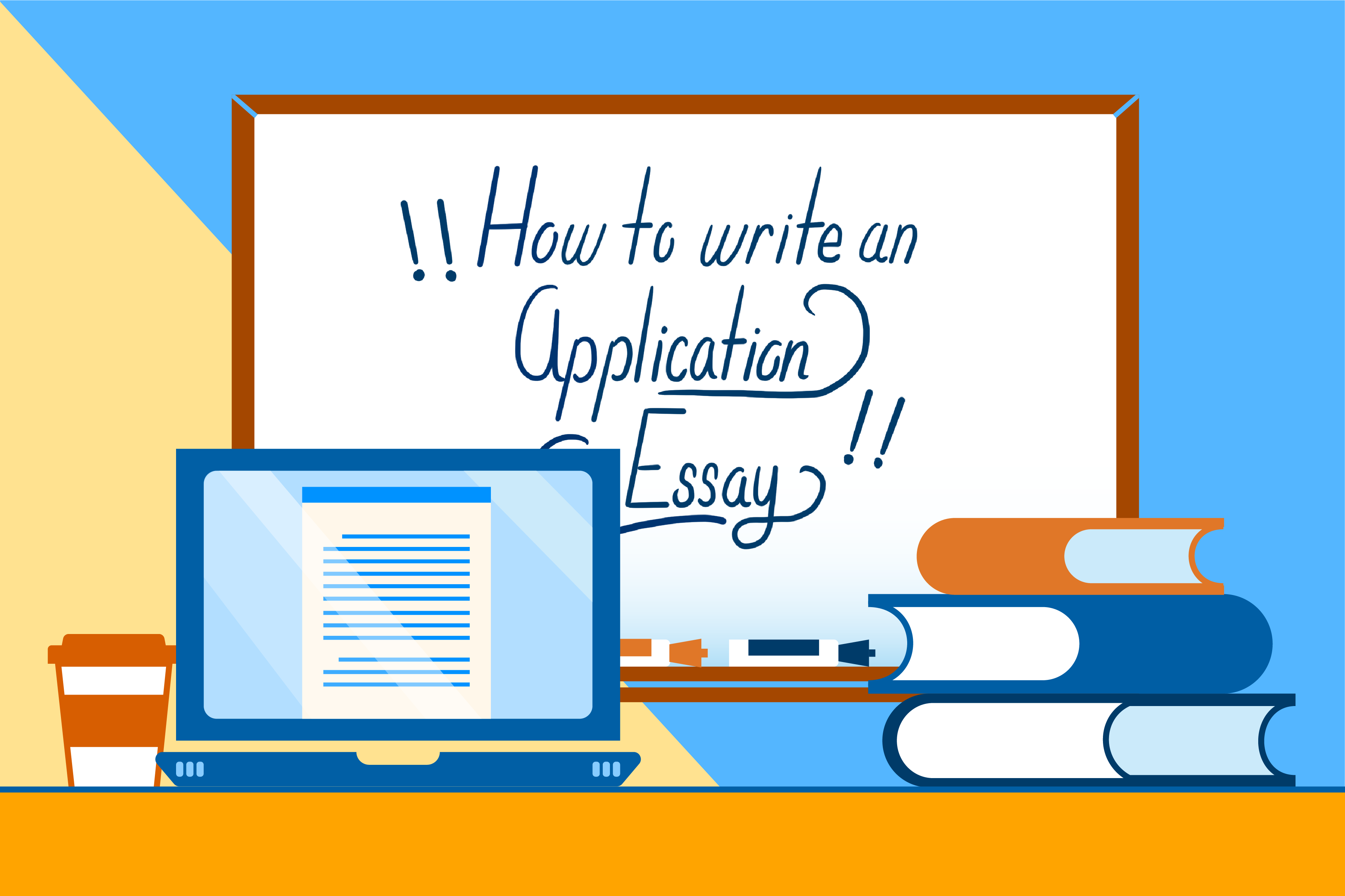 how to write an application essay graphic with a laptop and books in the foreground