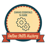 Online Skills Mastery - Canvass Essentials TA Guide