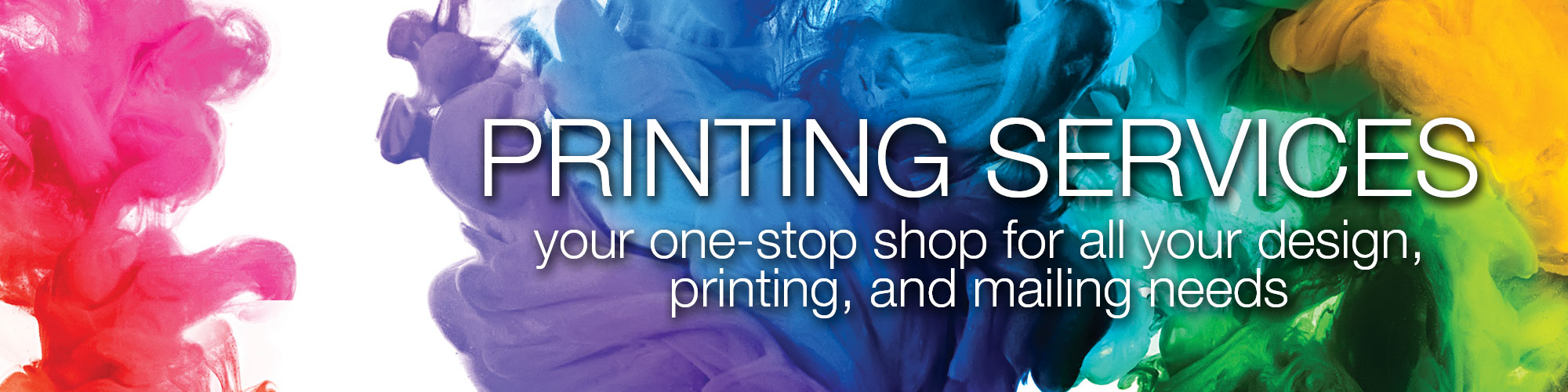 Printing Services: your one-stop shop for all your design, printing, and mailing needs